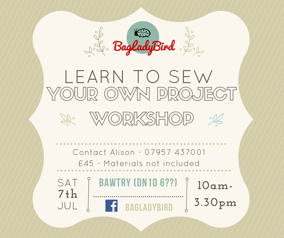 Learn to Sew Your Own Project Workshop - Bawtry - 7_7_18